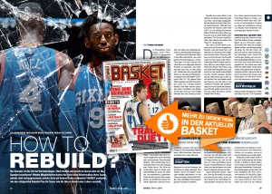 How to rebuild in der NBA? Den Artikel gibt's in der aktuellen BASKET.